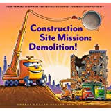 Construction Site Mission: Demolition! (Goodnight, Goodnight, Construction Site)