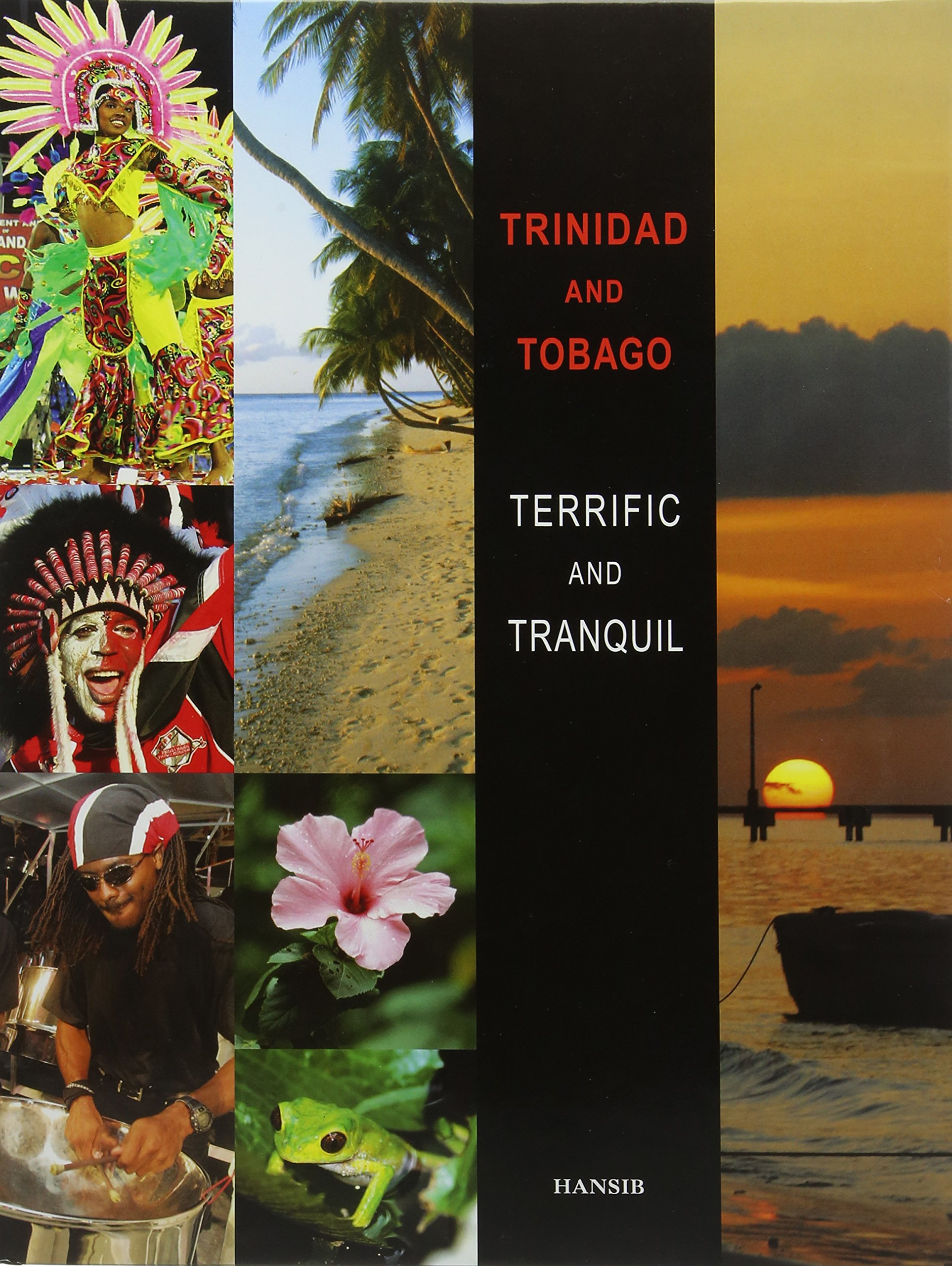 Trinidad And Tobago Terrific and Tranquil
