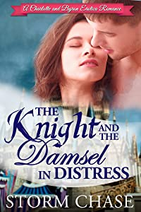 The Knight and the Damsel in Distress (A Charlotte and Byron Erotica Romance Book 2)