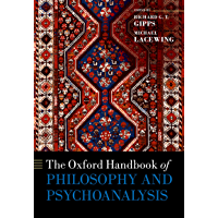 The Oxford Handbook of Philosophy and Psychoanalysis (International Perspectives in Philosophy and Psychiatry) (English Edition)