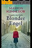 Blonder Engel (Kriegsjahre einer Familie 1) (German Edition)