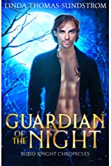 Guardian of the Night (Blood Knight Chronicles Book 3) Kindle Edition