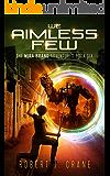 We Aimless Few (The Mira Brand Adventures Book 6)