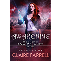 Awakening: Ava Delaney Vol. 1