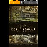 Hidden History of Chattanooga