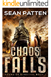 Chaos Falls -  A Post-Apocalyptic EMP Thriller (Sound of Survival Book 1)