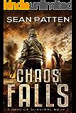 Chaos Falls -  A Post-Apocalyptic EMP Thriller (Sound of Survival Book 1)