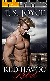 Red Havoc Rebel (Red Havoc Panthers Book 2)