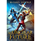 An Unclear Future (Unplanned Princess Book 7) (English Edition)