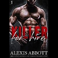 Killer for Hire: A Bad Boy Mafia Romance (Killer Trilogy Book 1)