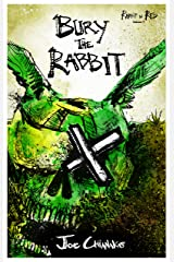 Bury the Rabbit: Rabbit in Red Volume Three Kindle Edition