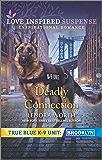 Deadly Connection (True Blue K-9 Unit: Brooklyn)