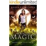 Bound by Magic (Mackenzie Grey: Trials Book 3)