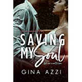 Saving My Soul: A Second Chance MMA Romance (Second Chance Chicago Series Book 3)