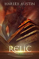 Relic (Awakened Chronicles Book 2) Kindle Edition
