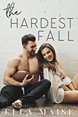 The Hardest Fall Kindle Edition