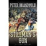 Stillman's Gun (A Sheriff Ben Stillman Western)