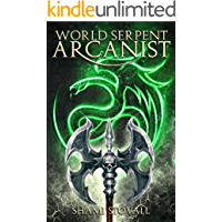 World Serpent Arcanist (Frith Chronicles Book 5)