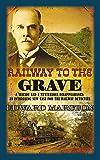 Railway to the Grave (Railway Detective)