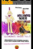 Hollywood Oculto: Illuminati en la industria de la musica (Series Illuminati nº 7)