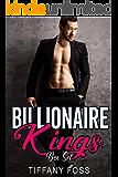 Billionaire King Brothers: A Dark Billionaire Romance Series