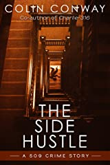 The Side Hustle (The 509 Crime Stories Book 1) Kindle Edition