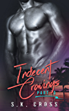 Indecent Cravings: Part Three