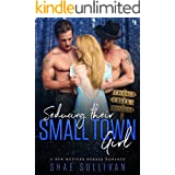 Seducing their Small Town Girl: A MFM Western Menage Romance (Crooked Creek Montana Book 4)