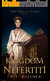 The Kingdom of Nefertiti (The Desert Queen Book 3) (English Edition)