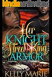 Her Knight in Street King Armor