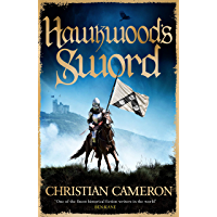 Hawkwood's Sword: The Brand New Adventure from the Master of Historical Fiction (English Edition)