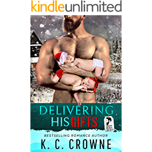 Delivering His Gifts: A Mountain Man's Baby Christmas Romance (Mountain Men of Liberty)