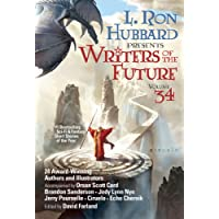 Writers of the Future Volume #34: Best New Sci Fi &  Fantasy of the Year