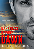 Darkness Before Dawn (Never Lose Sight Book 1)