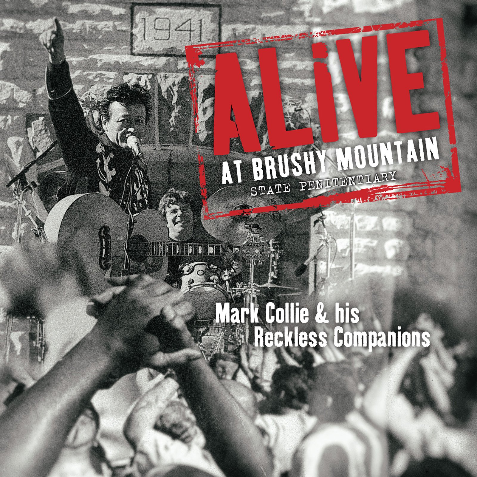 Vinilo : MARK COLLIE & HIS RECKLESS COMPANIONS - Alive At Brushy Mountain State Penitentiary (LP Vinyl)