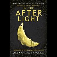 In the Afterlight: Book 3 (A Darkest Minds Novel)