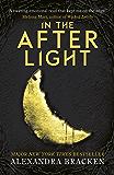 The Darkest Minds: In the Afterlight: Book 3 (The Darkest Minds trilogy)