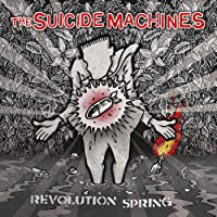 Revolution Spring The Suicide Machines Latest New Songs Download