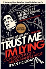 Trust Me, I'm Lying: Confessions of a Media Manipulator Paperback