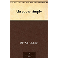 Un coeur simple (French Edition)