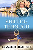Shining Through (Red Hot Russians Book 5)
