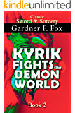 Kyrik Fights the Demon World Book #2 (Sword & Sorcery 7)
