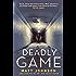 Deadly Game (Robert Finlay Book 2)