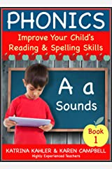 PHONICS - A Sounds - Book 1: Improve Your Child's Spelling and Reading Skills- Elementary School: 170 Pages of Phonics Education for Children aged 5 to 10 Kindle Edition