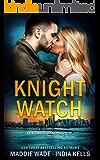 Knight Watch (An Alliance Agency Novel Book 1)