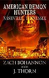 American Demon Hunters - Nashville, Tennessee (An American Demon Hunters Novella)