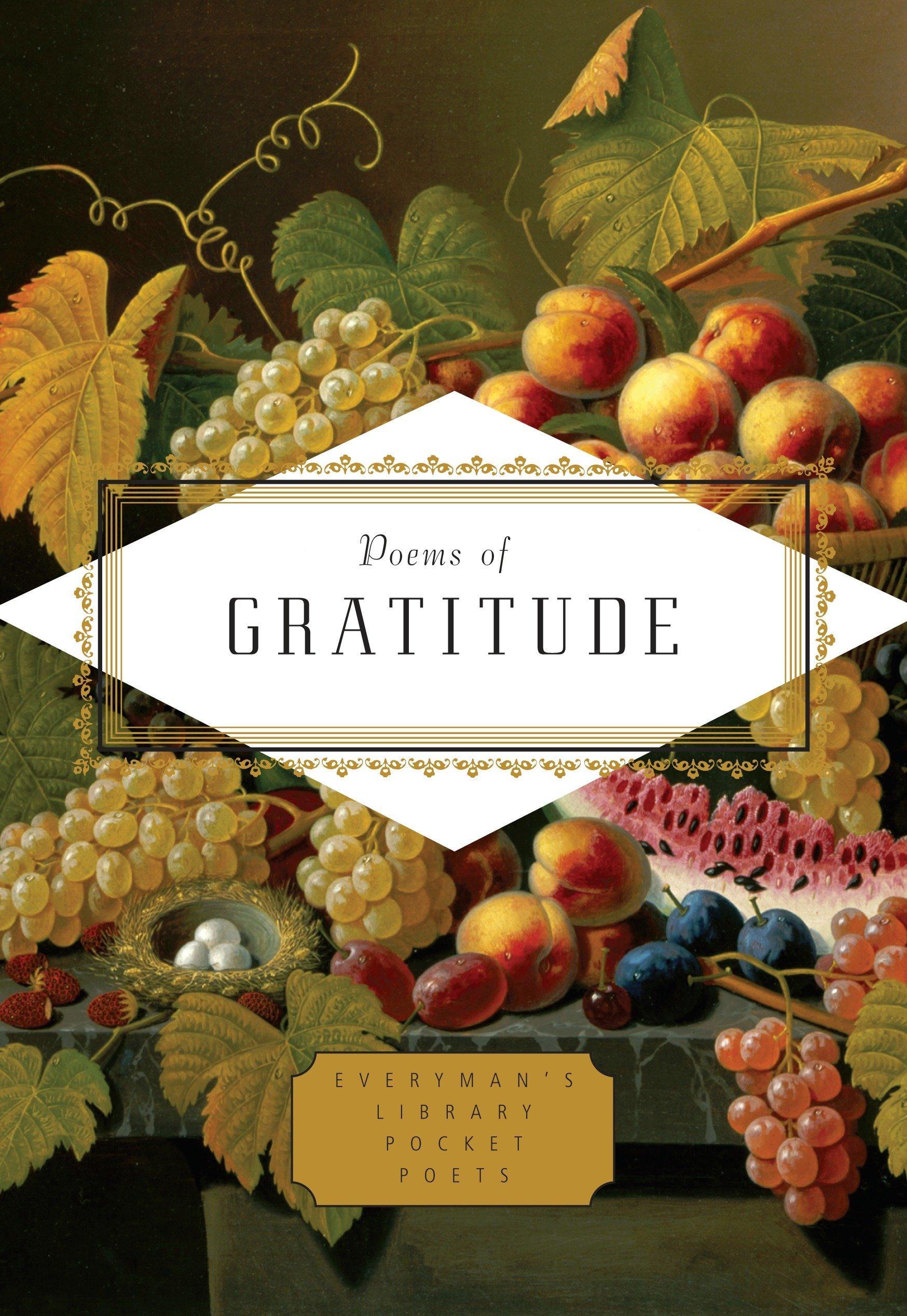 Poems of Gratitude (Everyman's Library Pocket Poets Series) Hardcover –  September 12, 2017