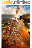 His Lady Smuggler (High Seas & High Stakes Book 1)