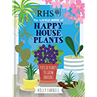 RHS Little Book of Happy Houseplants (Rhs Little Books) (English Edition)