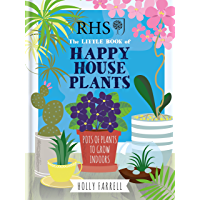 RHS Little Book of Happy Houseplants (Rhs Little Books)